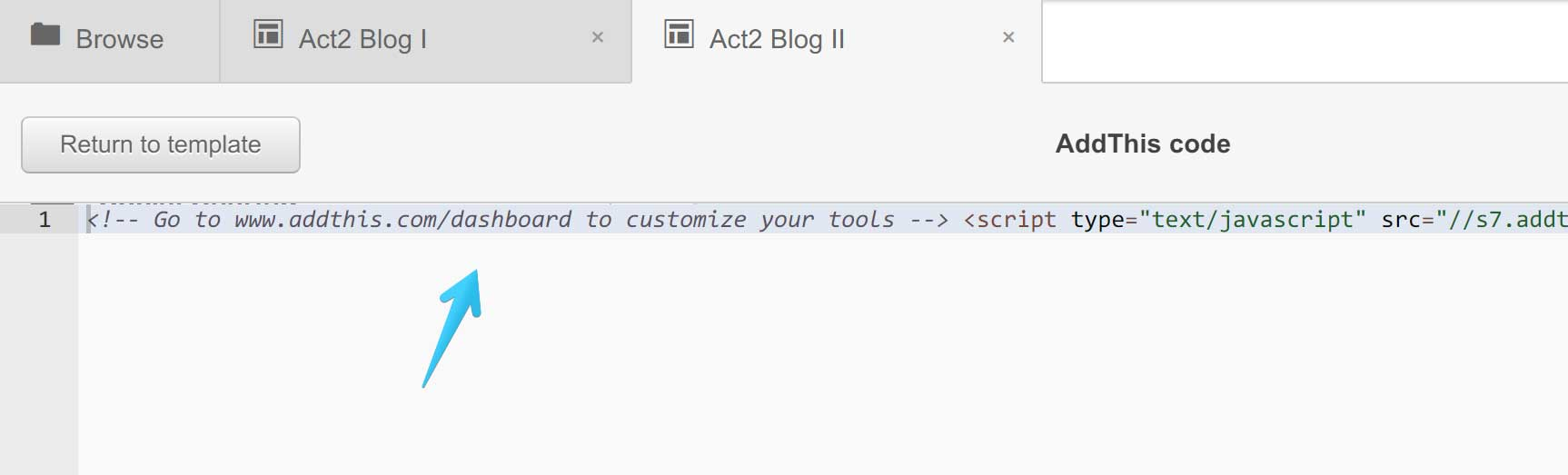 Act2 Template Builder Blog II Paste Your AddThis code